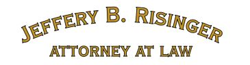 Jeffery B. Risinger, Attorney at Law